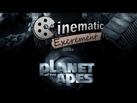 Cinematic Excrement: Episode 93 - Planet of the Apes (2001)