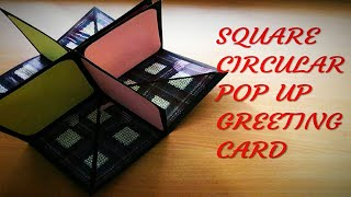 DIY How To Make Square Circular Pop Up Greeting Card