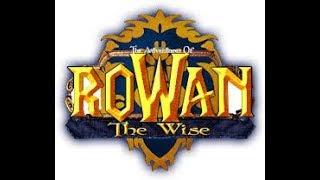 Warcraft III - Adventures of Rowan The Wise (Epilogue - Living in Glory)