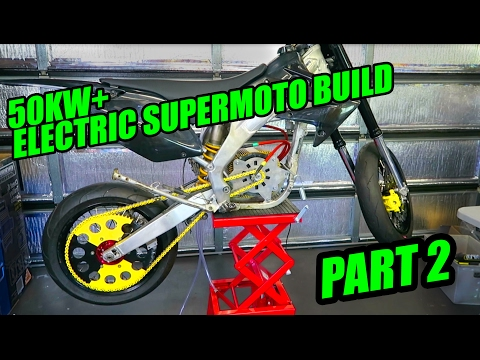 50KW ELECTRIC SUPERMOTO BUILD [EP 2]  MOTOR RUNS!