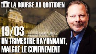 Bourse Au Quotidien - Un Trimestre Rayonnant, Malgré Le Confinement