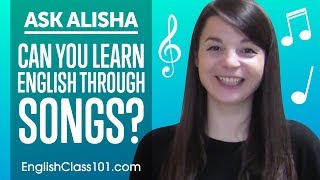 Can You Really Learn English Through Songs and Music? Ask Alisha