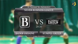 LIVE   Bader Ukraine - Kumpel Group (Silver Business League. 2 тур)