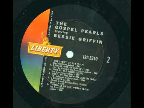 THE GOSPEL PEARLS starring BESSIE GRIFFIN - The story of job - LIBERTY
