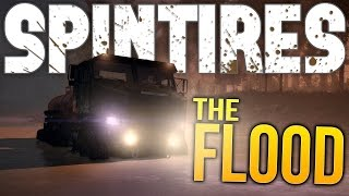 Spintires Gameplay - Trucking Through A Flood! (Let's Play Spintires Feat WeaselZone & SirCrest)