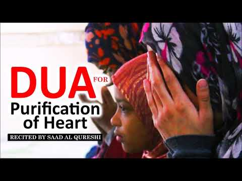 A Very Beautiful Dua For Purification of Heart & Soul ᴴᴰ