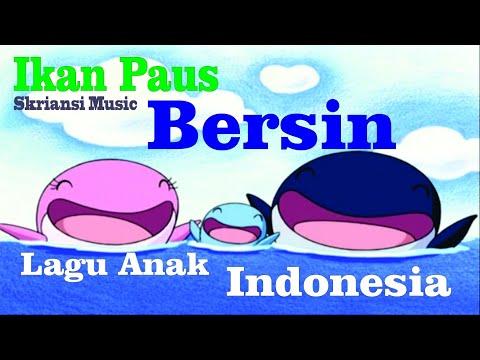 Ikan Paus | Lagu Anak Indonesia