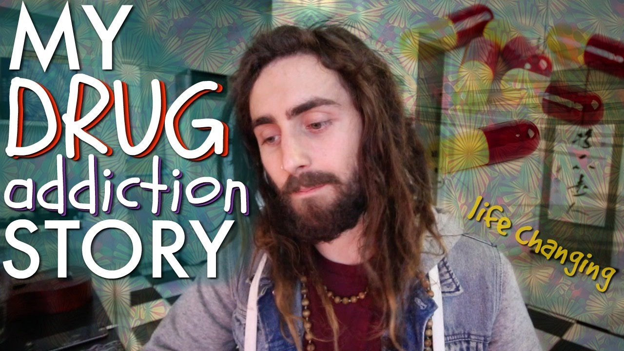My Drug Addiction Story! (Psychedelics, Sobriety