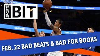 Bad Beats & Bad for Books Recap   Sports BIT   Friday, Feb. 23