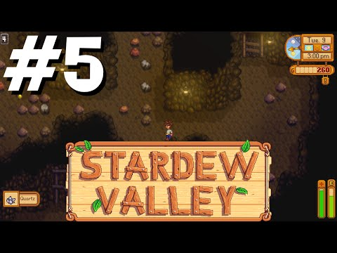 Stardew Valley #5 - Mining Adventures and Ore Smelting