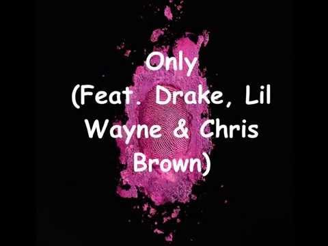 Only (Feat. Drake, Lil Wayne & Chris Brown) (Speed Up)