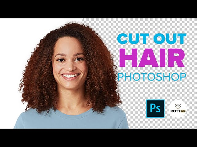 How to Cut Out Hair Fast in Photoshop