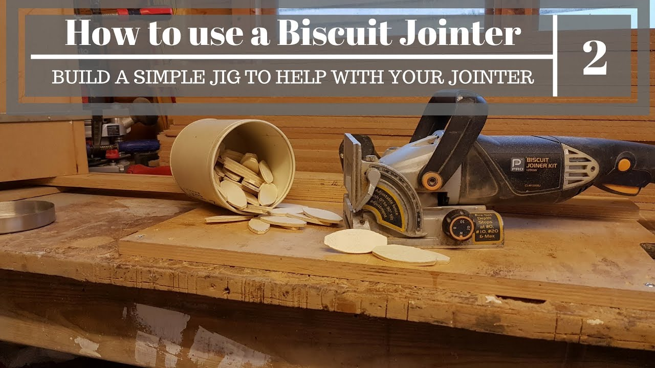 How To Use A Biscuit Jointer Jig Build