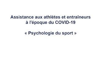 Assistance aux athlètes et entraîneurs à l'époque du COVID-19 - Psychologie du sport