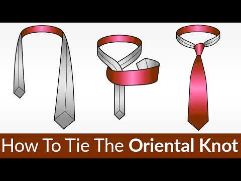 Quickest Easiest Knot To Tie How To Tie The Oriental Knot