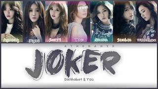 Dal Shabet (달샤벳) - Joker [PT-BT/Rom/Han] Color Coded