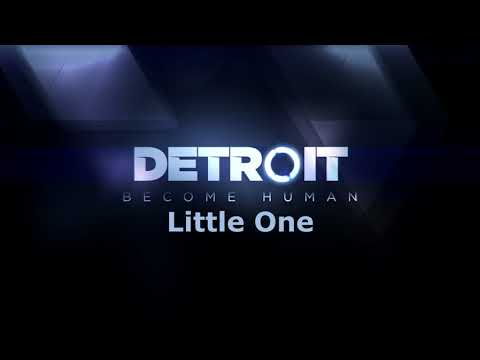 Detroit: Become Human - Little One [Music]