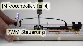 [Mikrocontroller, Teil 4] PWM Steuerung