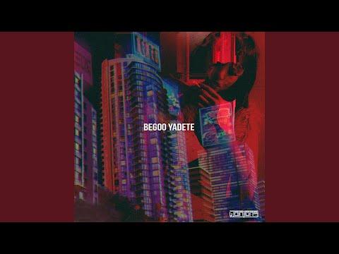 Begoo Yadete (feat. Behzad Leito)