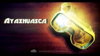 Ayaxhuasca Free Your Mind Original Mix
