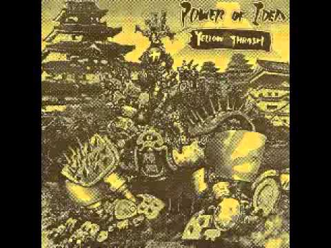 Power of Idea - Yellow Thrash '94 - 10 Power Of Idea