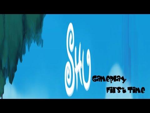 Shu First time Gameplay