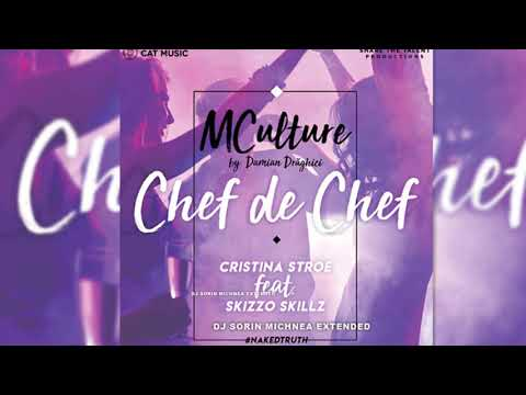 MCulture by Damian Draghici Chef de chef Cristina Stroe ft Skizzo Skillz DJ SORIN MICHNEA EXTENDE