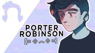 Porter Robinson - Changing Electronic Music Sn0wy