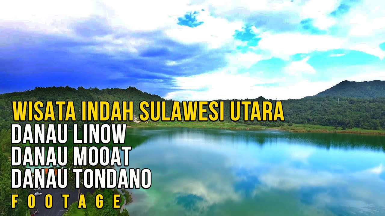 Wisata DANAU LINOW - DANAU TONDANO - DANAU MOOAT - PINUS LAHENDONG  reart  channel