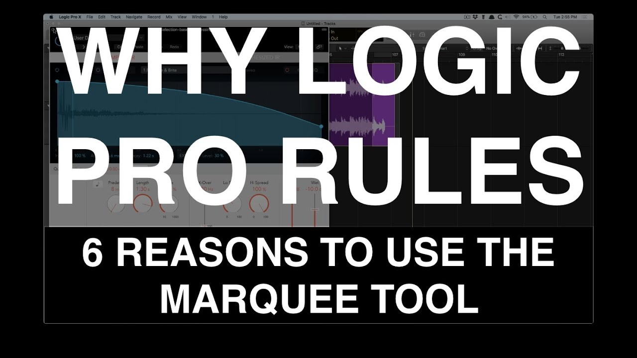 6 Reasons to Use the Logic Marquee Tool • Why Logic Pro Rules