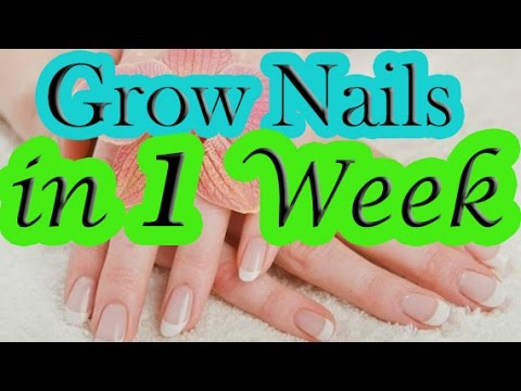 How to Grow Nail in 1 Week | Grow Nails Fast | Faster nail Growth ...