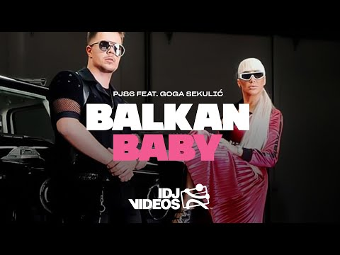 Смотреть клип Pj86 Ft. Goga Sekulic - Balkan Baby