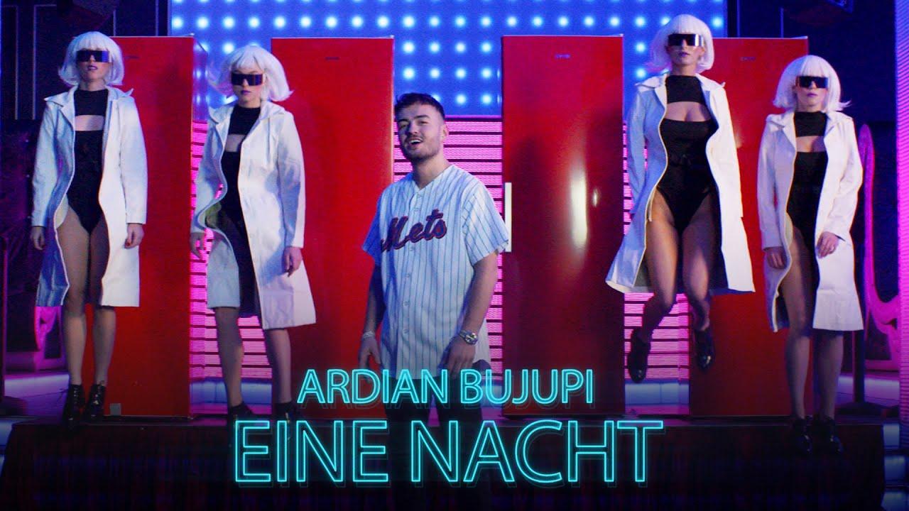 Ardian Bujupi - EINE NACHT (prod. by Unik & Mantra)