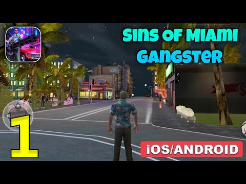 Sins Of Miami Gangster Gameplay Walkthrough (Android, IOS) - Part 1