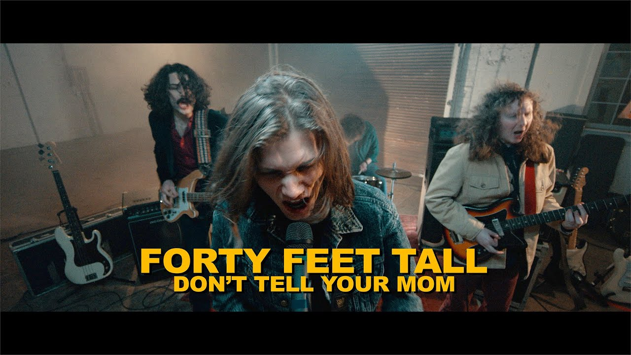 """""""Don't Tell Your Mom"""" - Forty Feet Tall (Official Music Video)"""