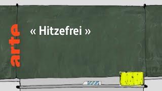 """le quotidien : """"Hitzefrei"""""""