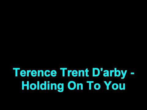 Terence Trent D'arby - Holding on to you