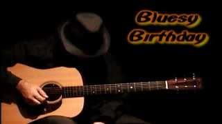 HAPPY BIRTHDAY blues - Slow Version