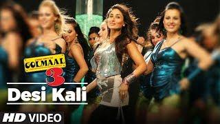 Desi Kali GolMaal 3 Full Song | Kareena, Ajay, Arshad, Tusshar