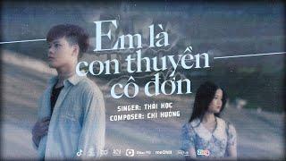 MV Em Là Con Thuyền Cô Đơn - Thái Học