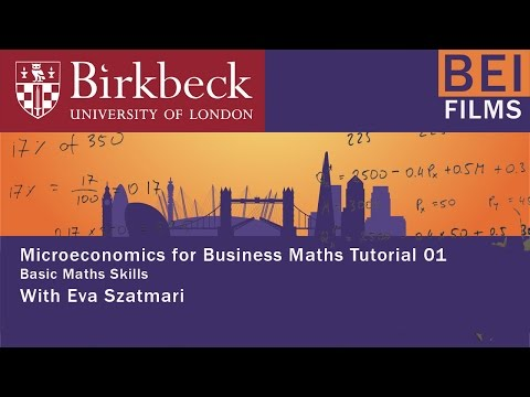 Micro for Business 01 - Basic maths skills