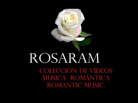 PAISAJES HERMOSOS (BUSCA-SEARCH)❤ CANAL/CHANNEL:🌹 ROSA AVILÉS RAM. VERY ROMANTIC MUSIC.❤(54 VÍDEOS)