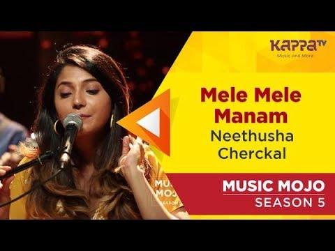 Mele Mele Maanam - Neethusha Cherckal -  Mojo Season 5 - Kappa TV