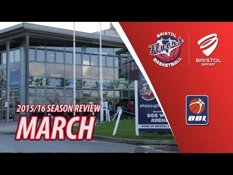 Bristol Flyers Season Review - March 2016