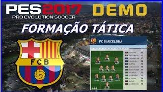 PES 2017 DEMO - FORMAÇÃO TATICA - BARCELONA