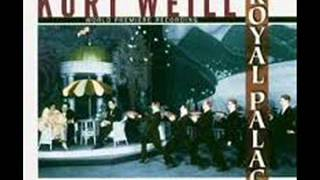 Kurt Weill   Iwan Goll   Royal Palace   Op  17   Full