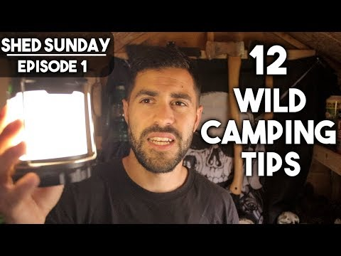 12 Wild Camping Tips - How To Do Your First Solo Wild Camp | SHED SUNDAY EP. 1
