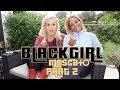 BLACK GIRL MOSCATO PART 2: VLOG 209