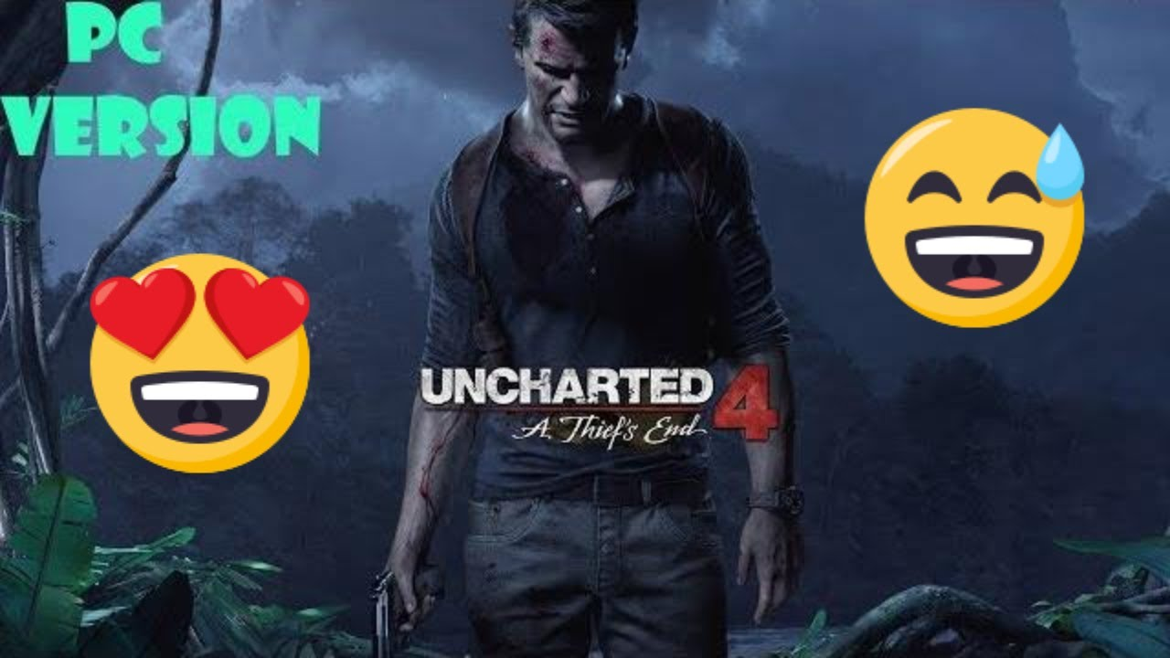 How to download UNCHARTED 4- A Thief's End - FOR PC | NO ...