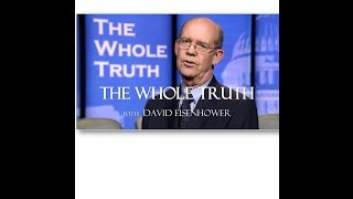 The Whole Truth WIth David Eisenhower preview
